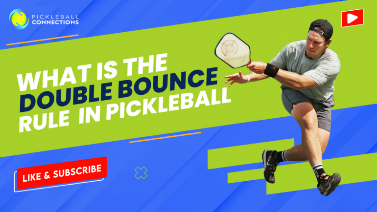 What is the Double Bounce Rule in Pickleball?